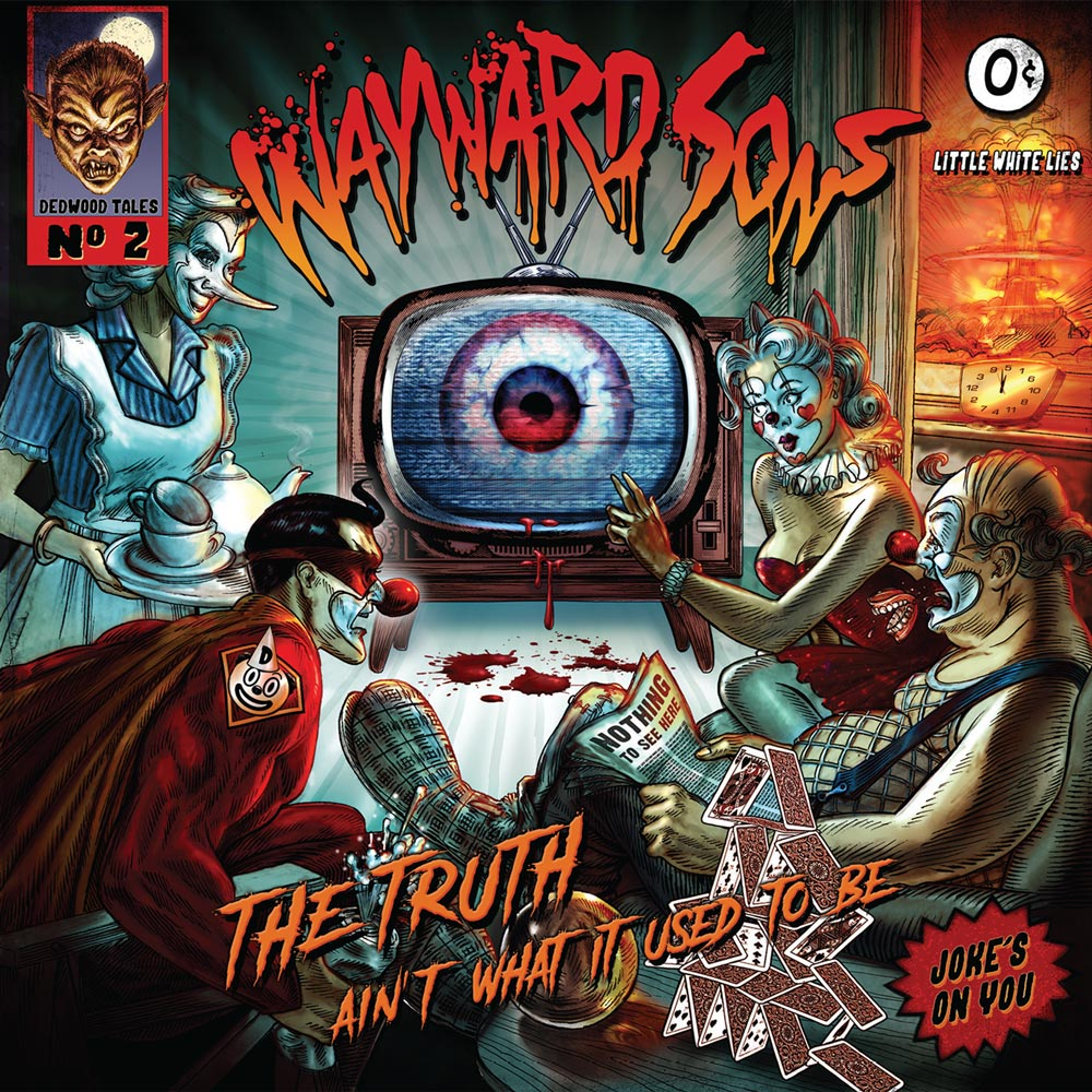 Wayward Sons_The Truth Aint What It Used To Be