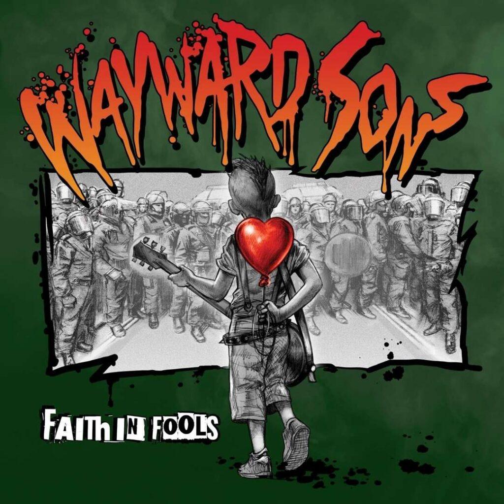 Wayward Sons_Faith In Fools