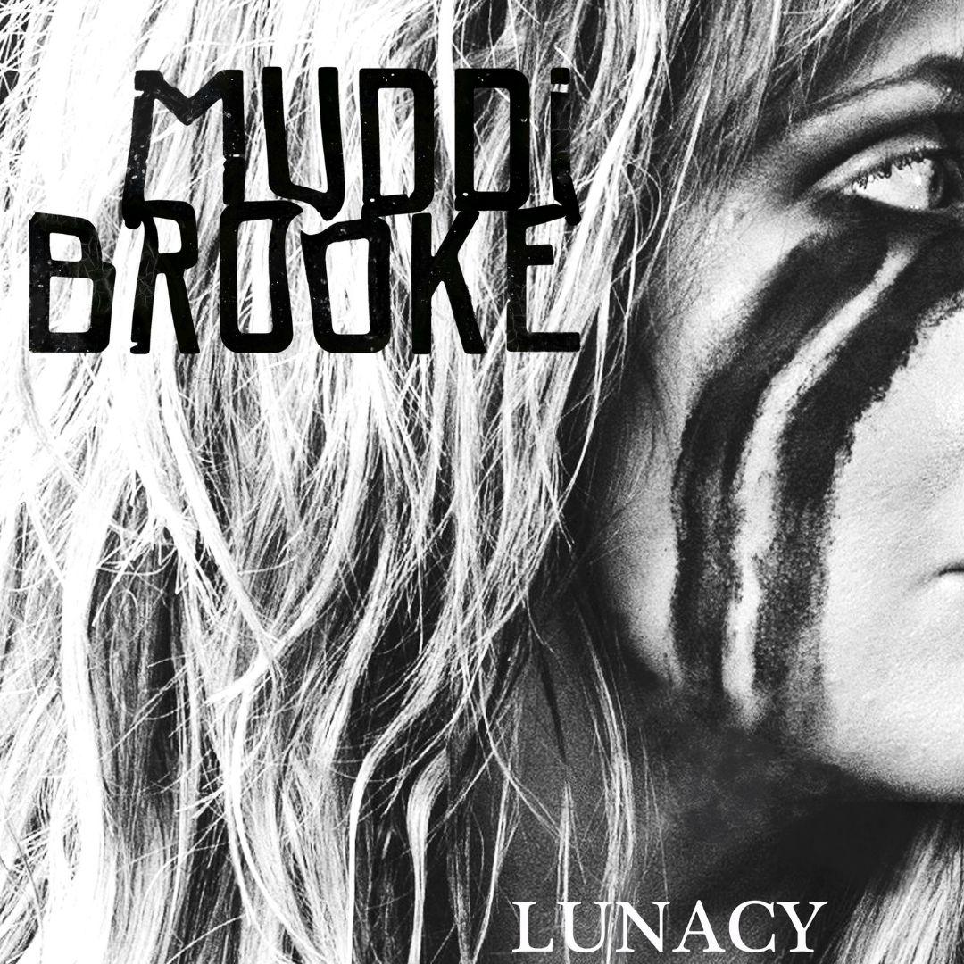 Lunacy_MuddiBrooke
